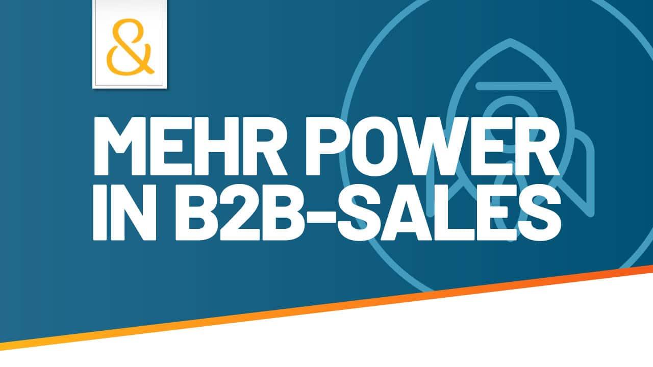 Mehr Power in B2B-Sales